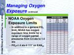managing oxygen exposure continued