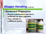 oxygen handling continued70