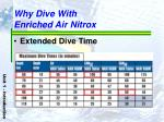 why dive with enriched air nitrox