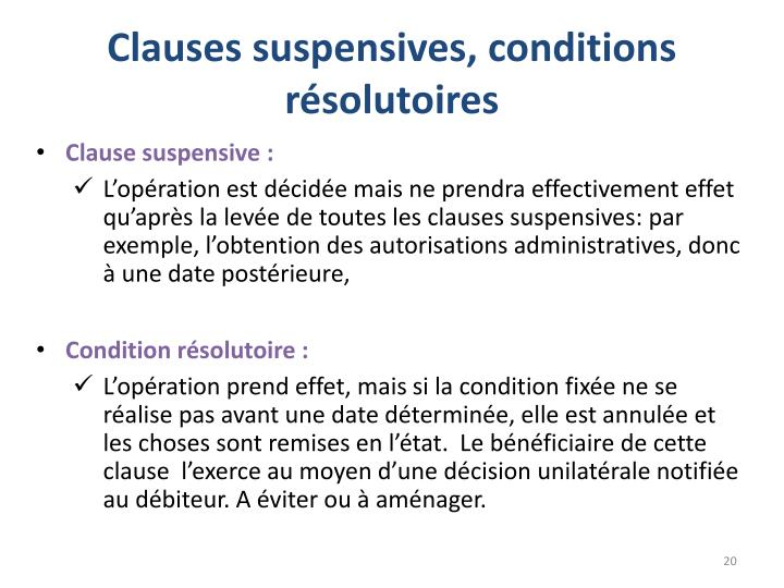 Clauses suspensives, conditions résolutoires