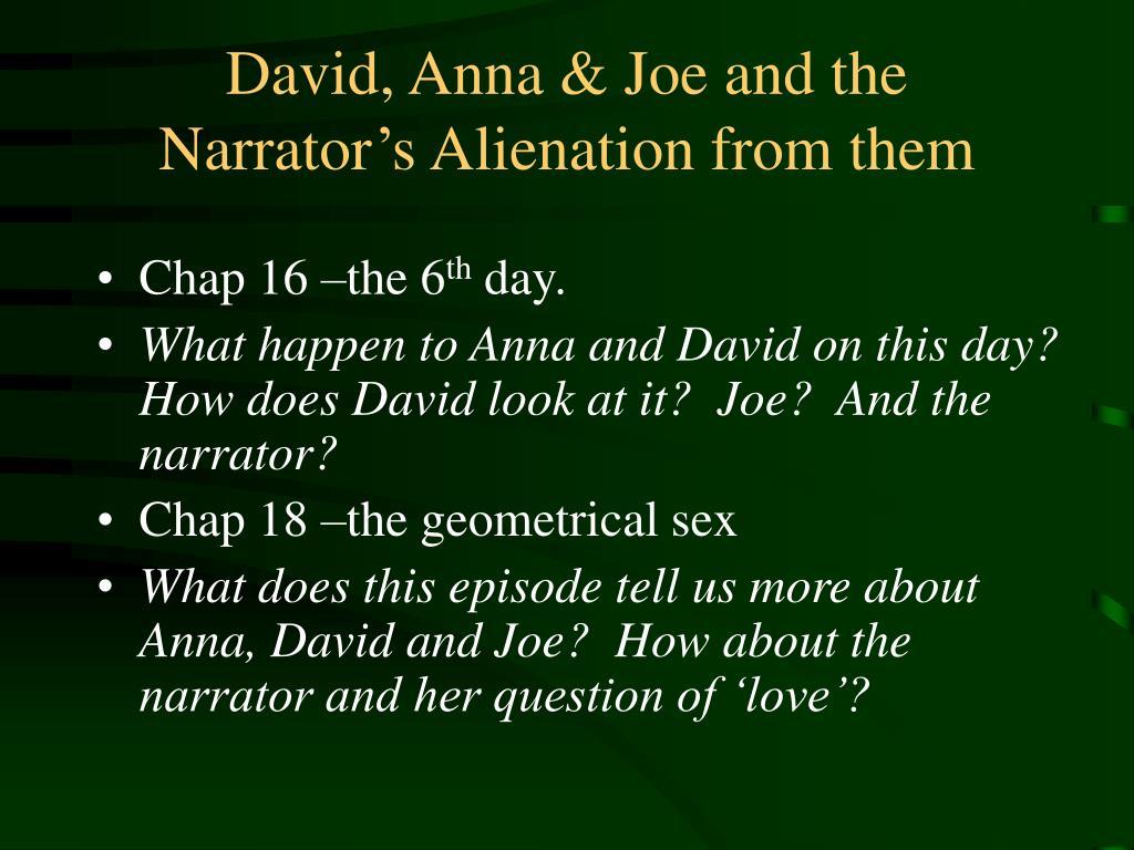 David, Anna & Joe and the Narrator's Alienation from them