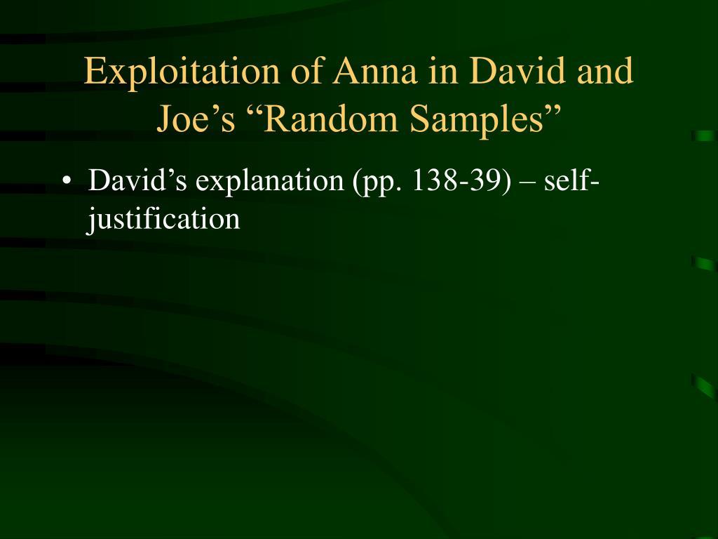 """Exploitation of Anna in David and Joe's """"Random Samples"""""""