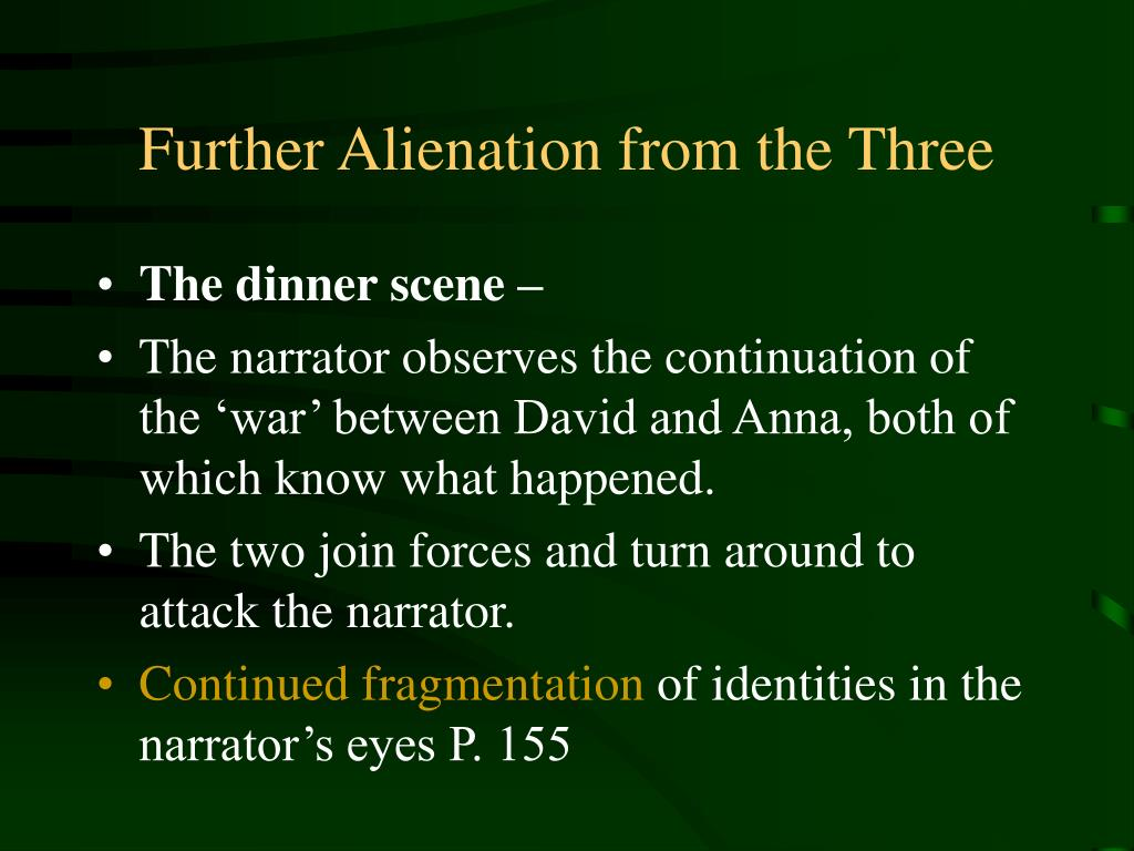Further Alienation from the Three