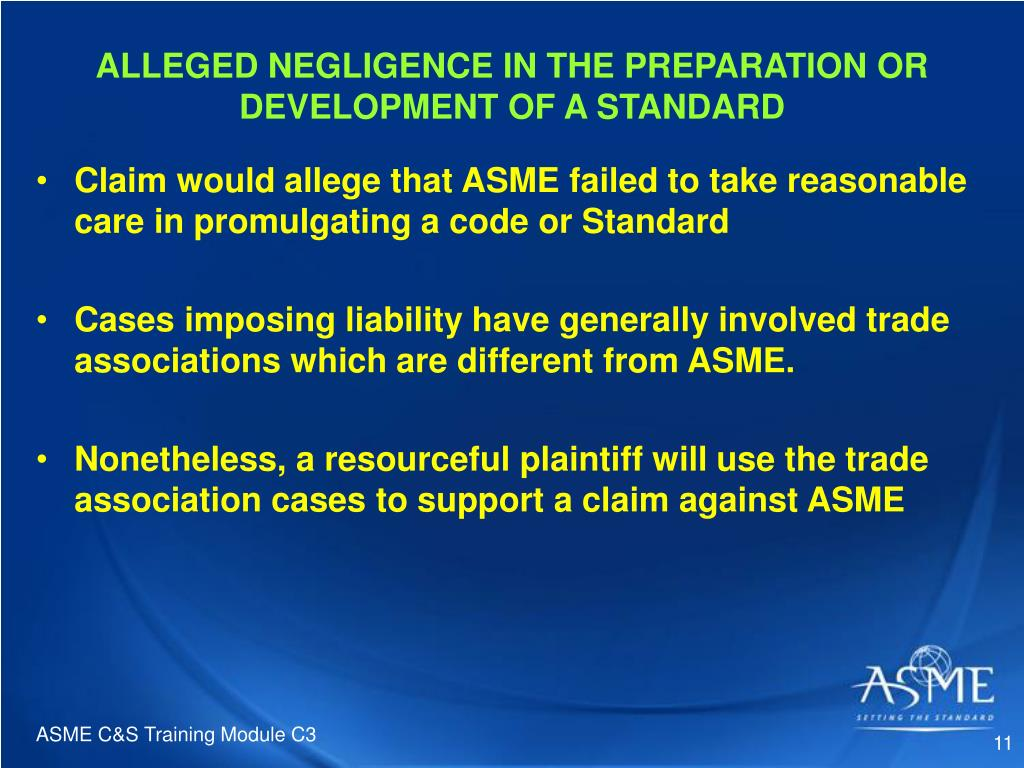 ALLEGED NEGLIGENCE IN THE PREPARATION OR DEVELOPMENT OF A STANDARD