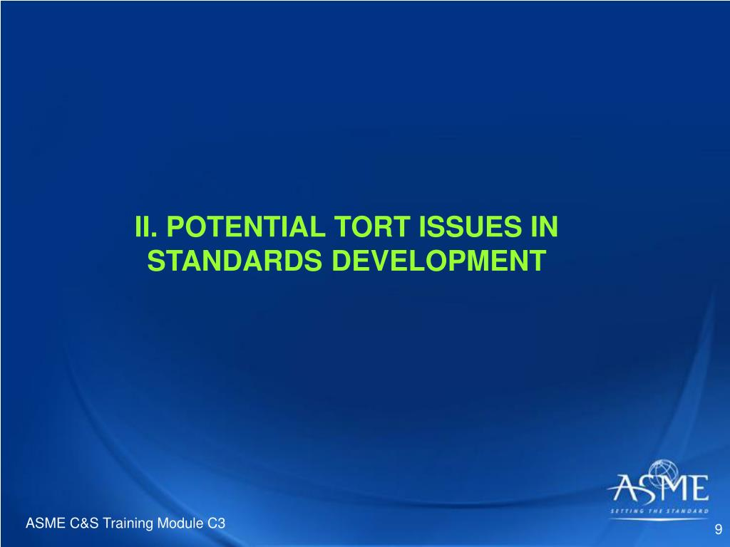 II. POTENTIAL TORT ISSUES IN STANDARDS DEVELOPMENT