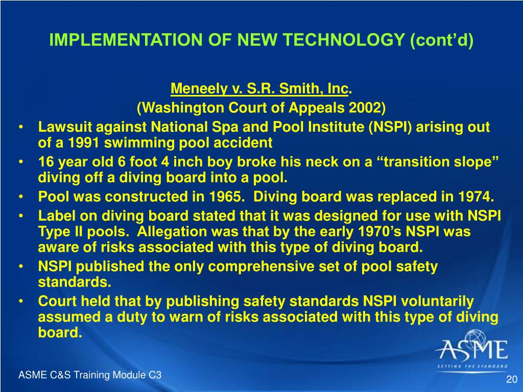 IMPLEMENTATION OF NEW TECHNOLOGY (cont'd)