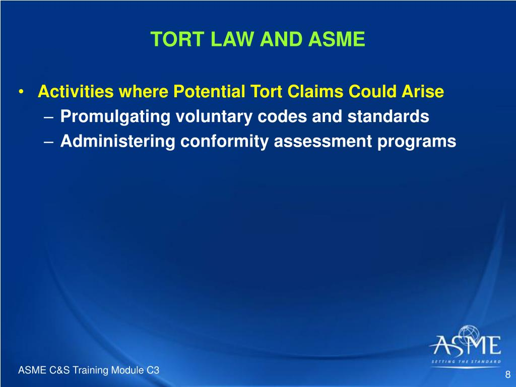 TORT LAW AND ASME