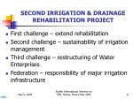 second irrigation drainage rehabilitation project
