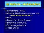 he reform stakeholders