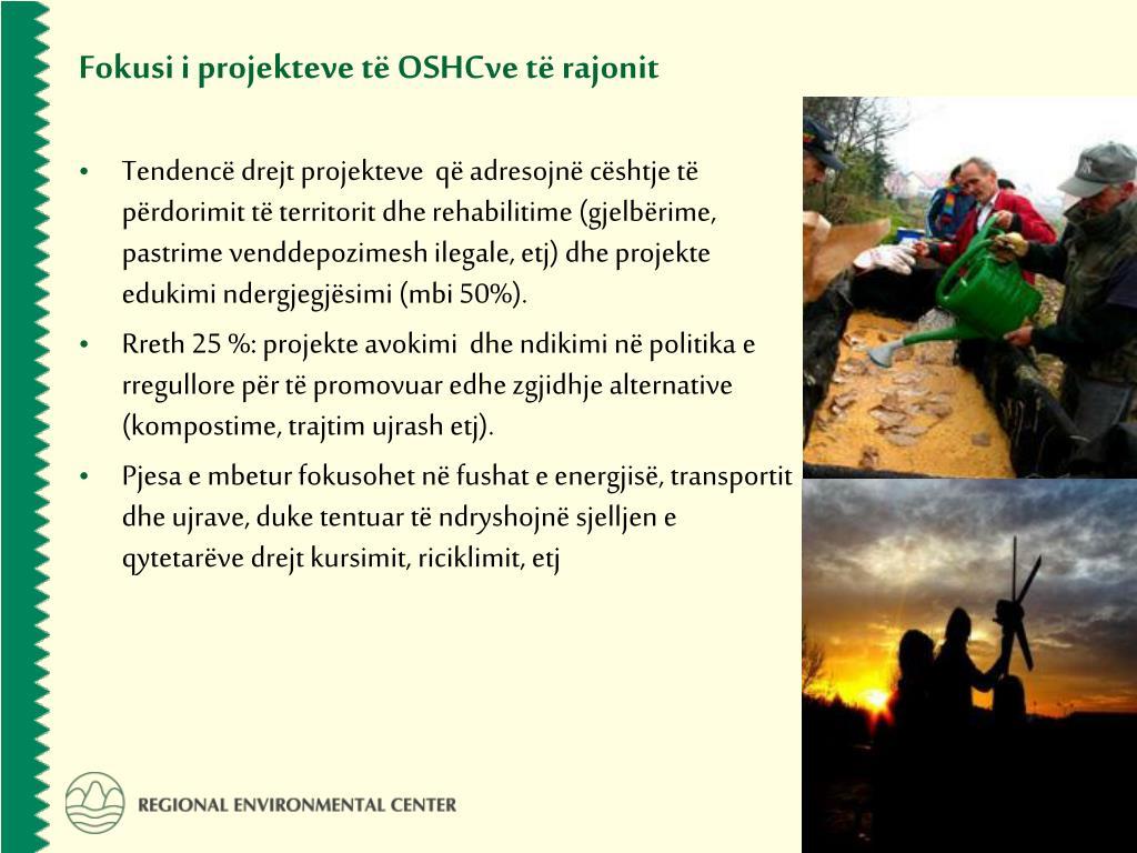 Fokusi i projekteve të OSHCve të rajonit