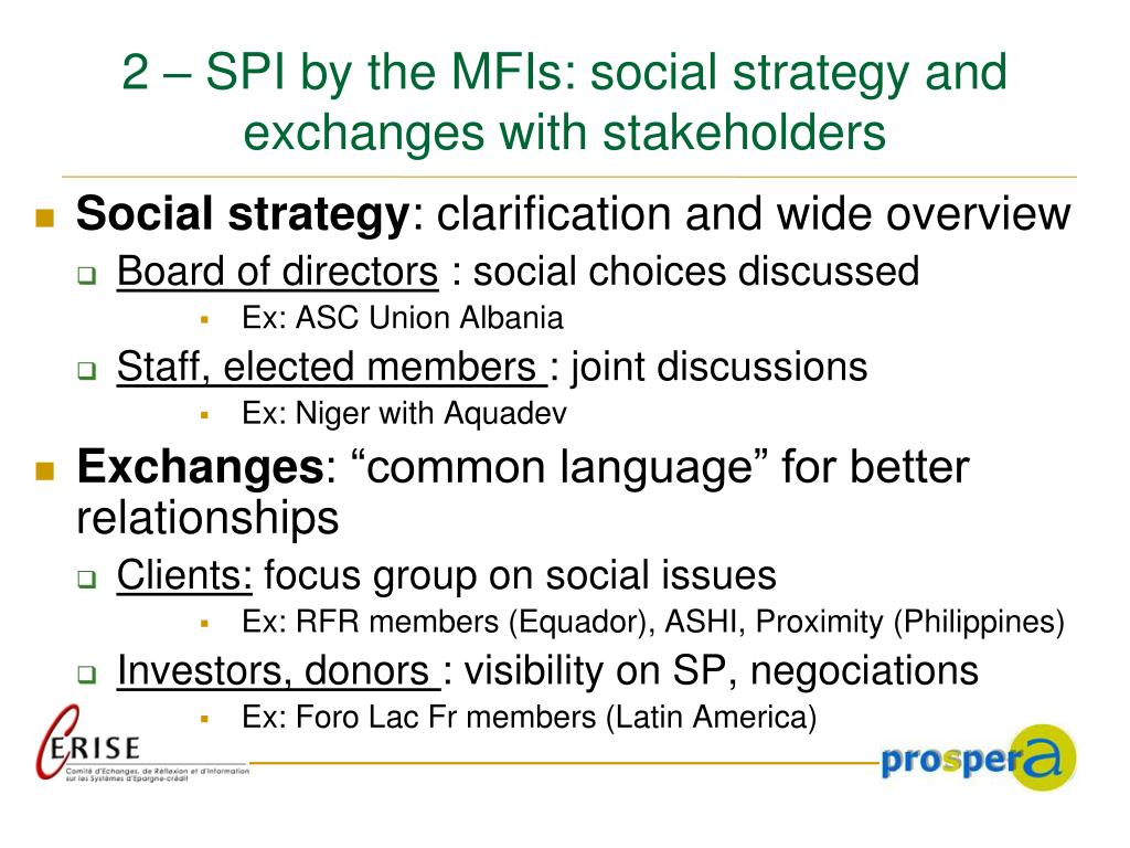 2 – SPI by the MFIs: social strategy and exchanges with stakeholders