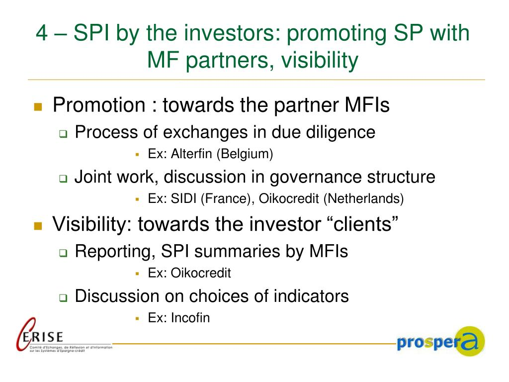 4 – SPI by the investors: promoting SP with MF partners, visibility