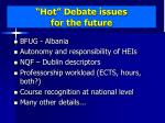 hot debate issues for the future