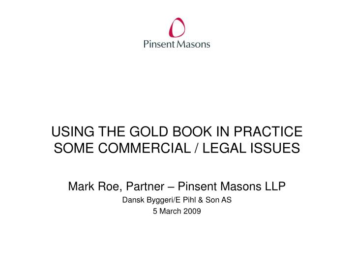 using the gold book in practice some commercial legal issues n.