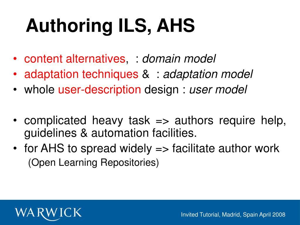 Authoring ILS, AHS