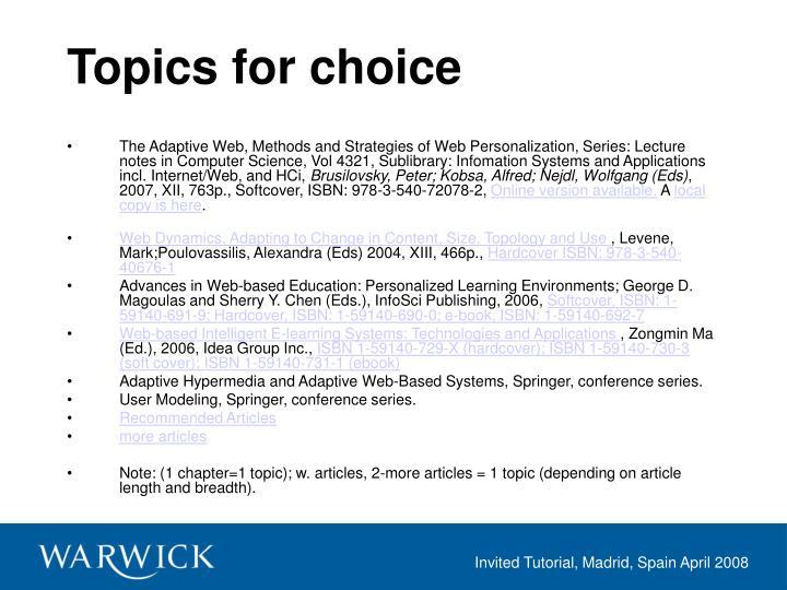 Topics for choice