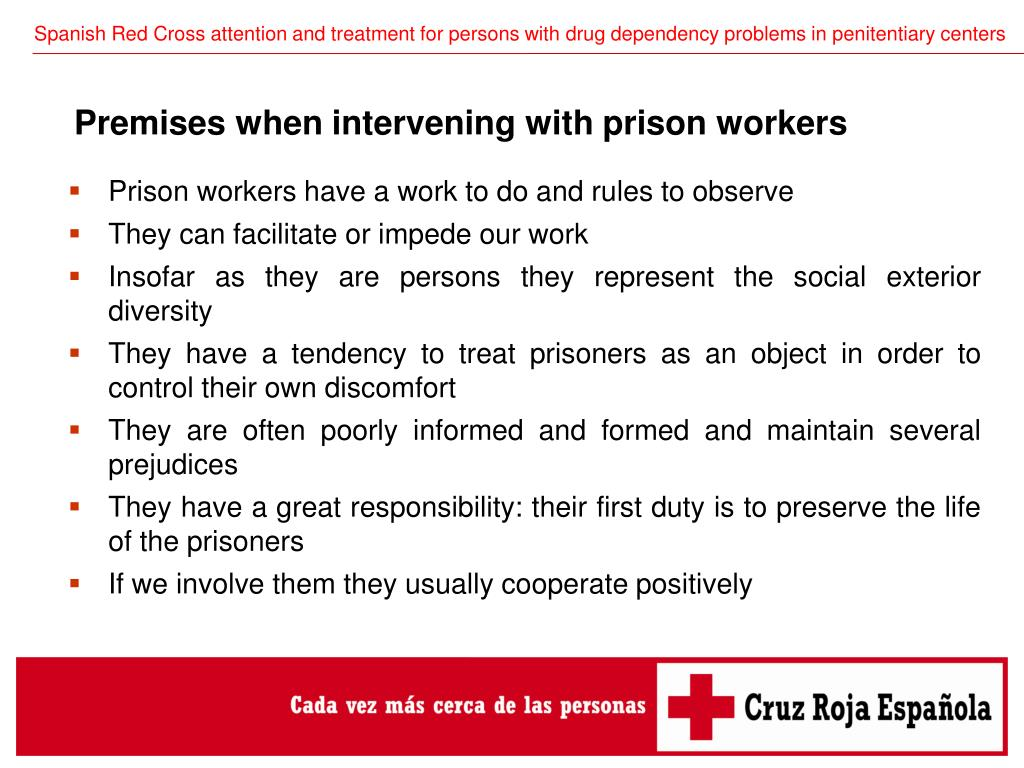 Prison workers have a work to do and rules to observe