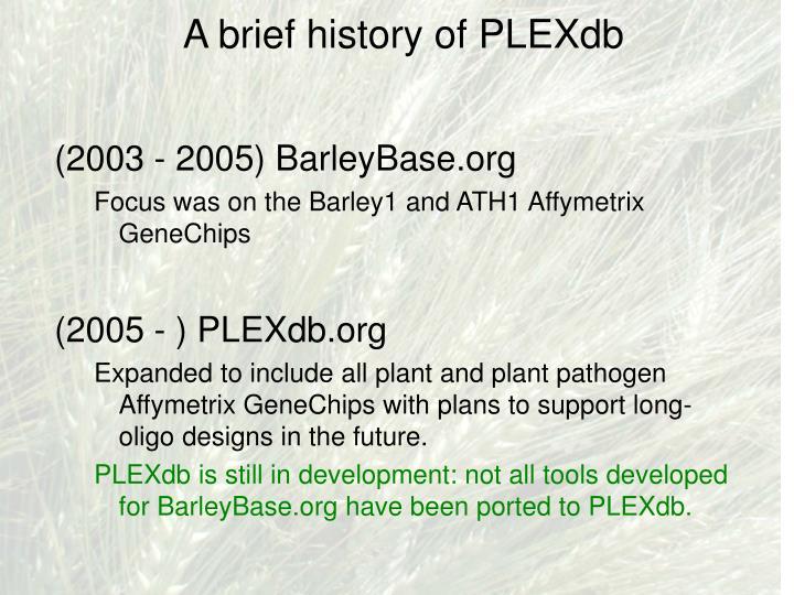 A brief history of plexdb