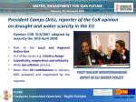 president camps ortiz reporter of the cor opinion on draught and water scarcity in the eu