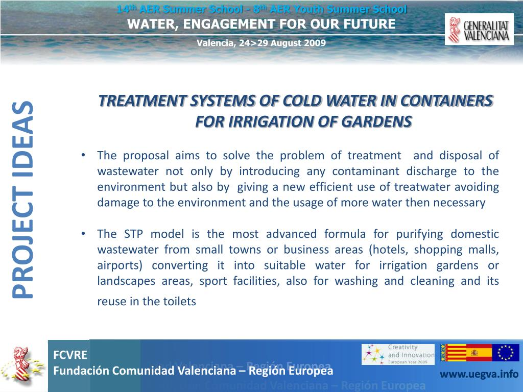 TREATMENT SYSTEMS OF COLD WATER IN CONTAINERS FOR IRRIGATION OF GARDENS