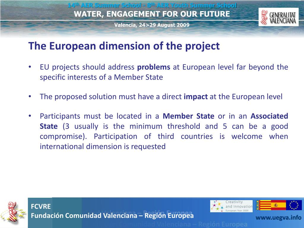 The European dimension of the project