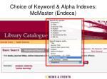 choice of keyword alpha indexes mcmaster endeca