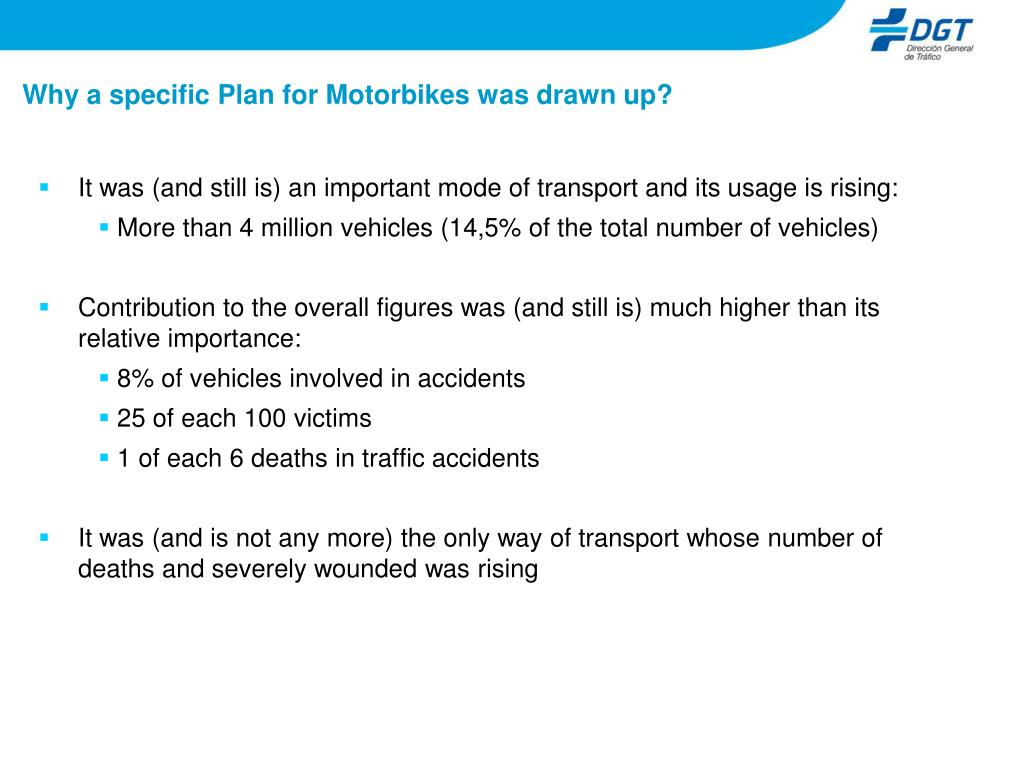 Why a specific Plan for Motorbikes was drawn up?