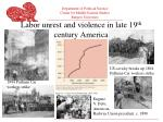labor unrest and violence in late 19 th century america