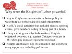 why were the knights of labor powerful1