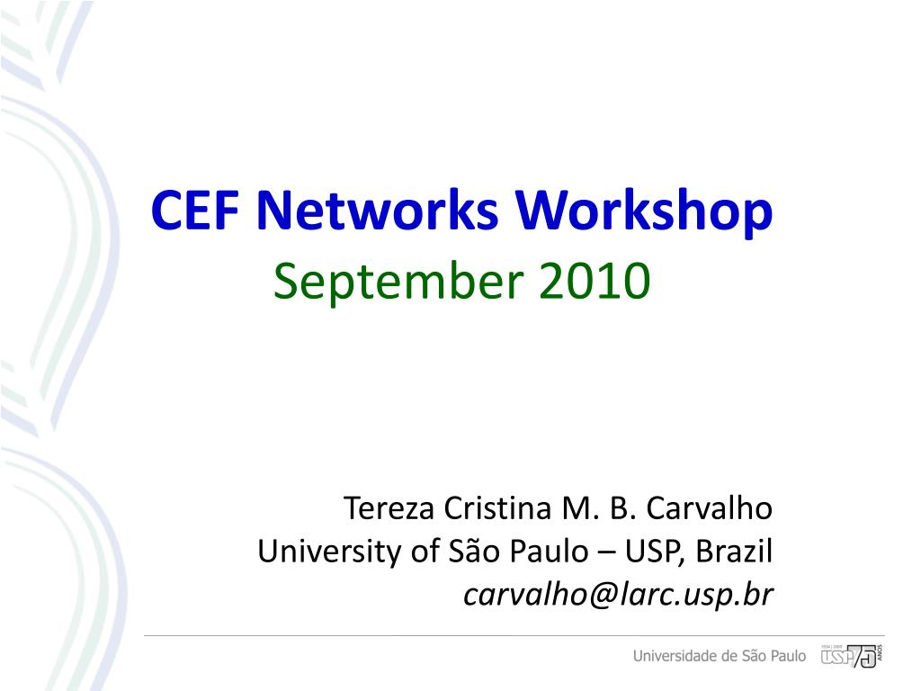 CEF Networks Workshop