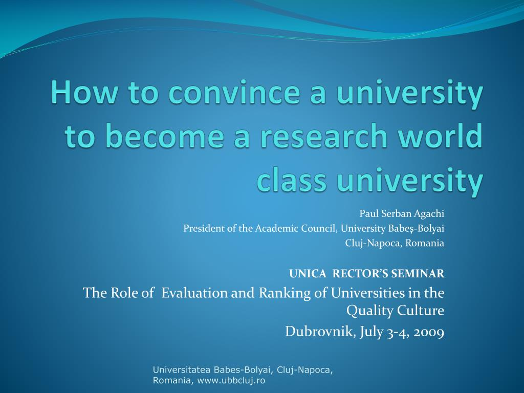 how to convince a university to become a research world class university l.