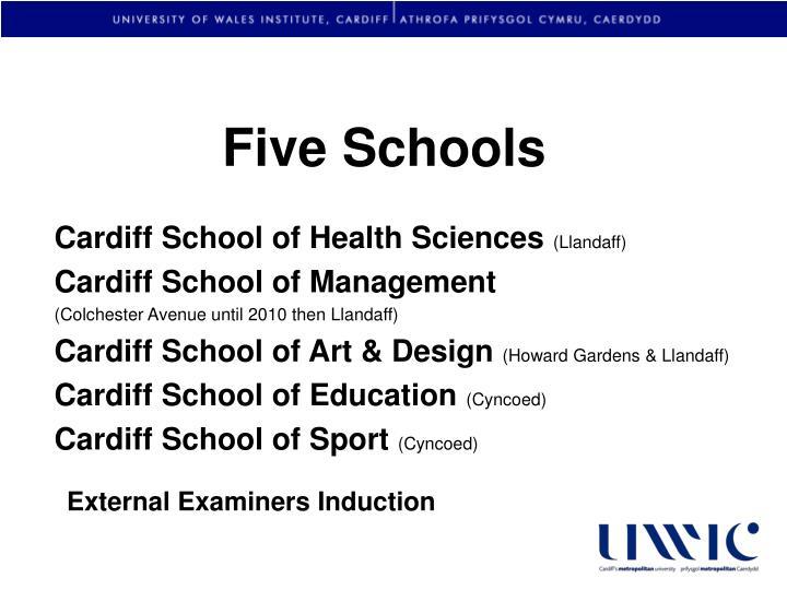 Five Schools