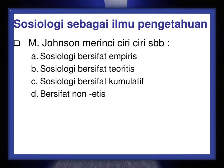 Sosiologi sebagai ilmu pengetahuan