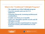 what is the traditional fulbright program