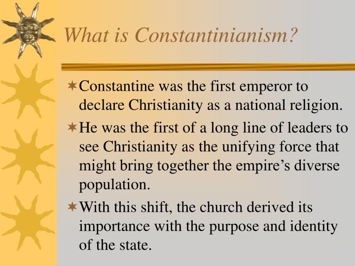 What is Constantinianism?