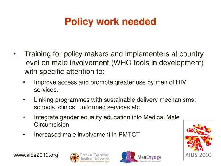 Policy work needed