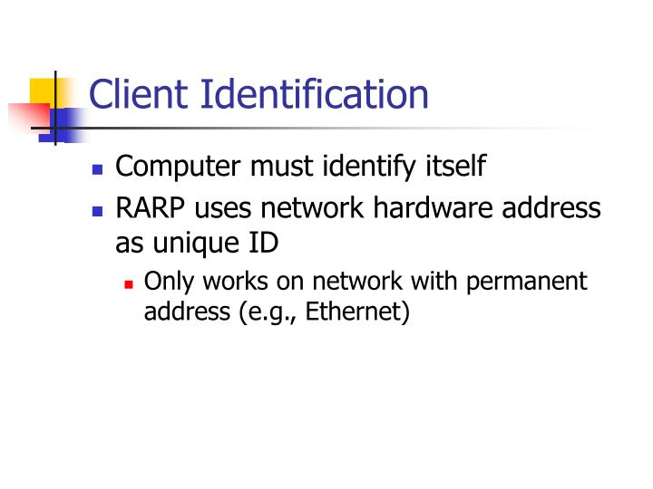 Client Identification