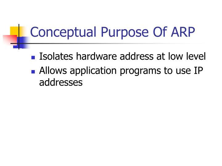 Conceptual Purpose Of ARP