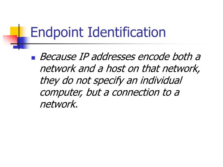 Endpoint Identification
