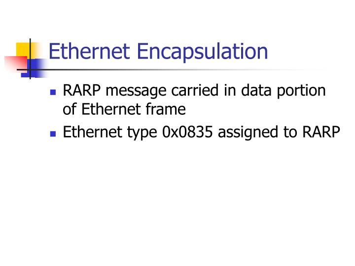 Ethernet Encapsulation