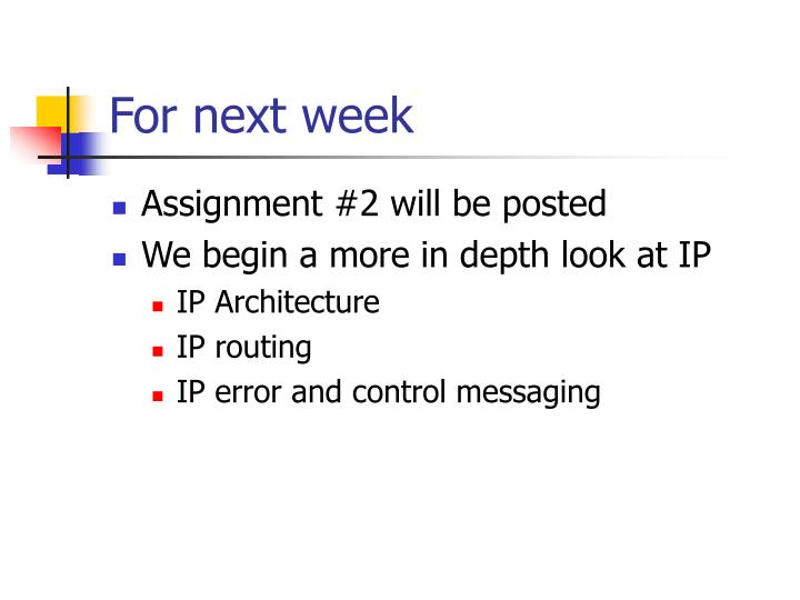 For next week