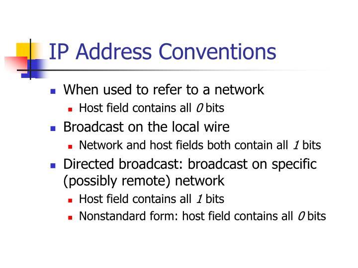 IP Address Conventions