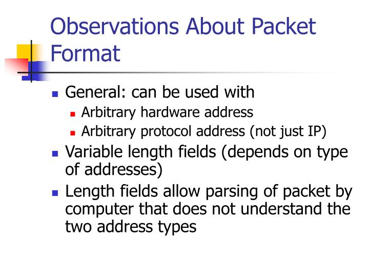 Observations About Packet Format