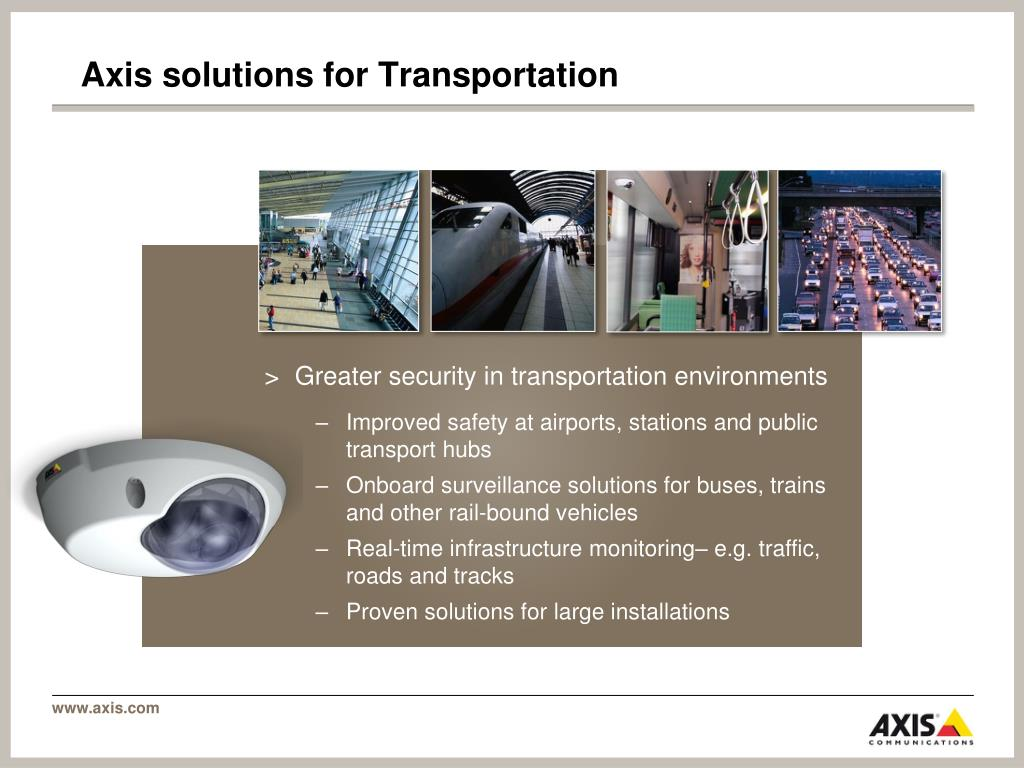 Axis solutions for Transportation