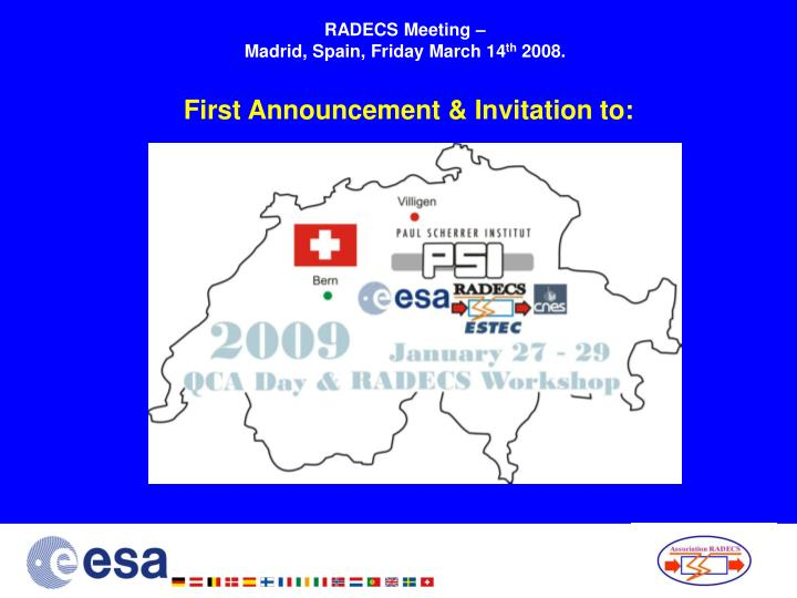 radecs meeting madrid spain friday march 14 th 2008 first announcement invitation to n.