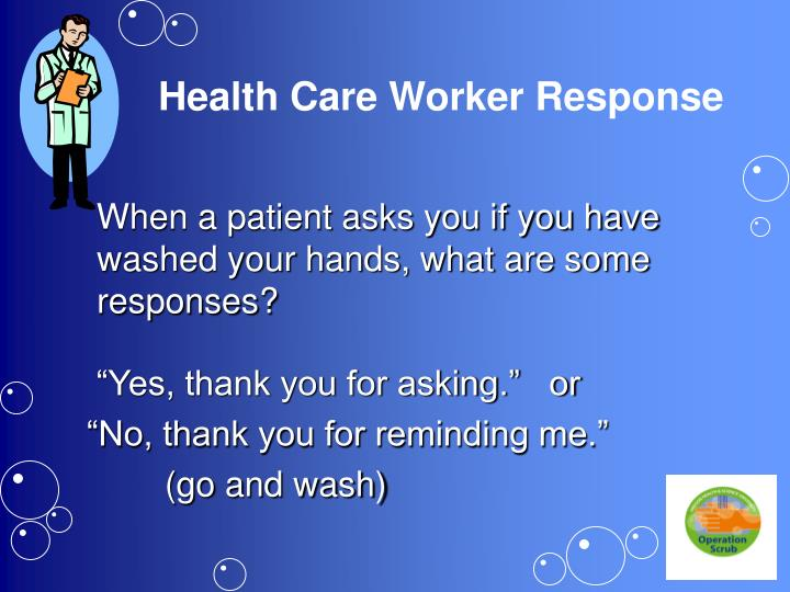 Health care worker response
