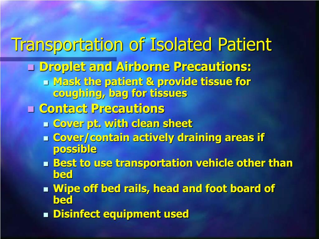 Transportation of Isolated Patient