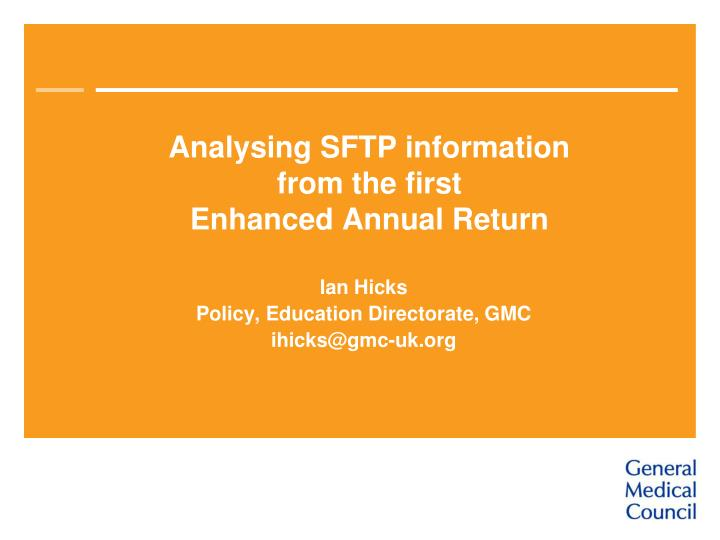 analysing sftp information from the first enhanced annual return n.