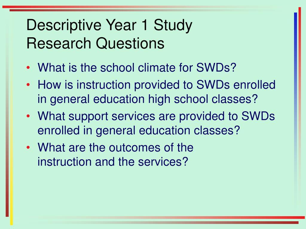 Descriptive Year 1 Study