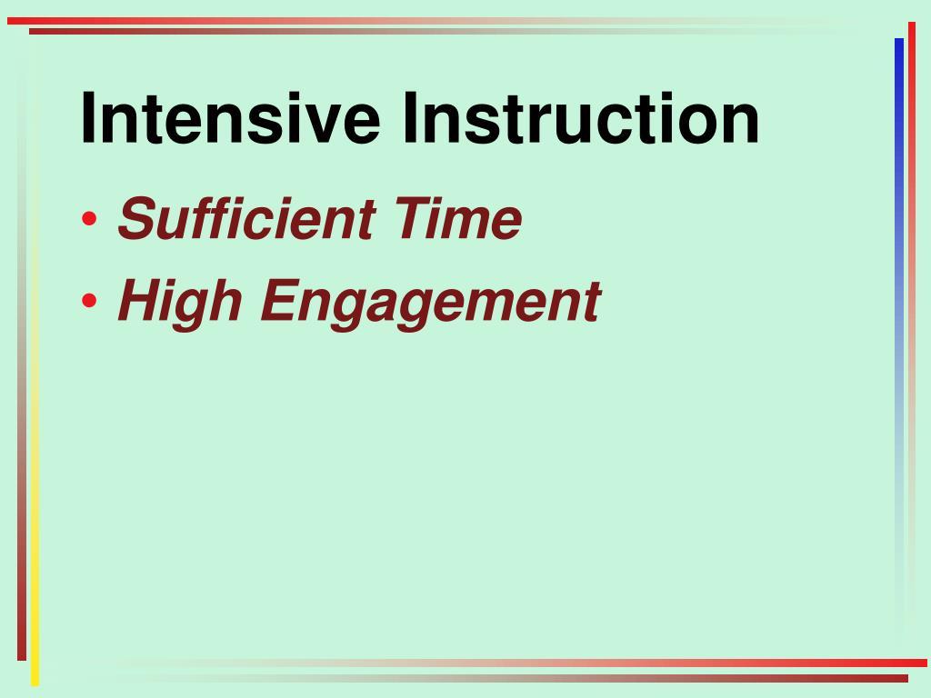 Intensive Instruction